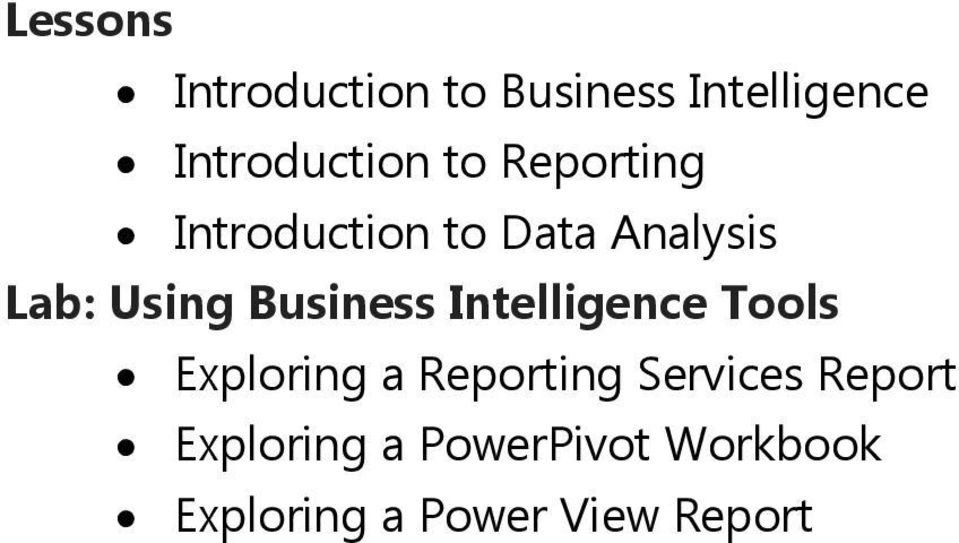 Business Intelligence Tools Exploring a Reporting