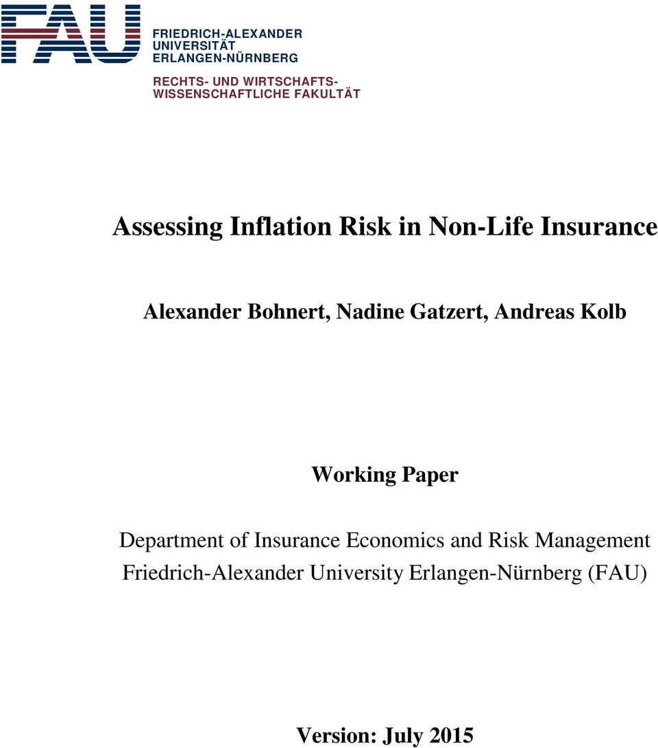 Bohnert, Nadine Gatzert, Andreas Kolb Working Paper Department of Insurance