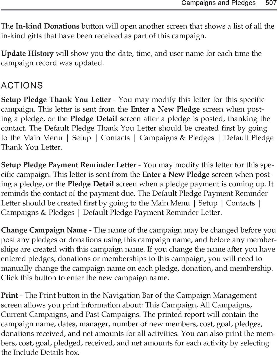 This letter is sent from the Enter a New Pledge screen when posting a pledge, or the Pledge Detail screen after a pledge is posted, thanking the contact.