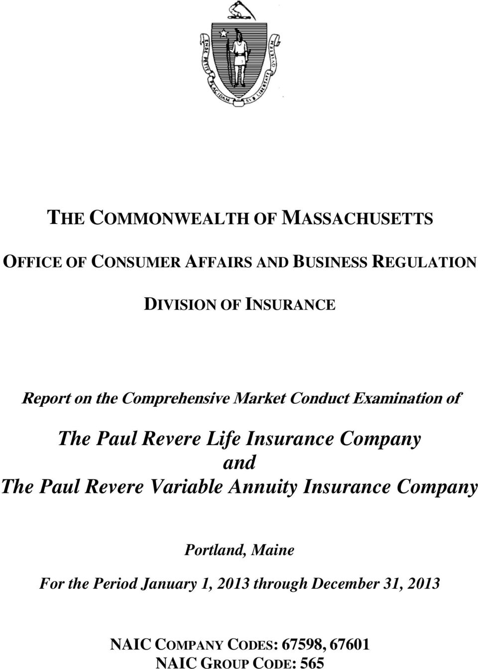 Insurance Company and The Paul Revere Variable Annuity Insurance Company Portland, Maine For the
