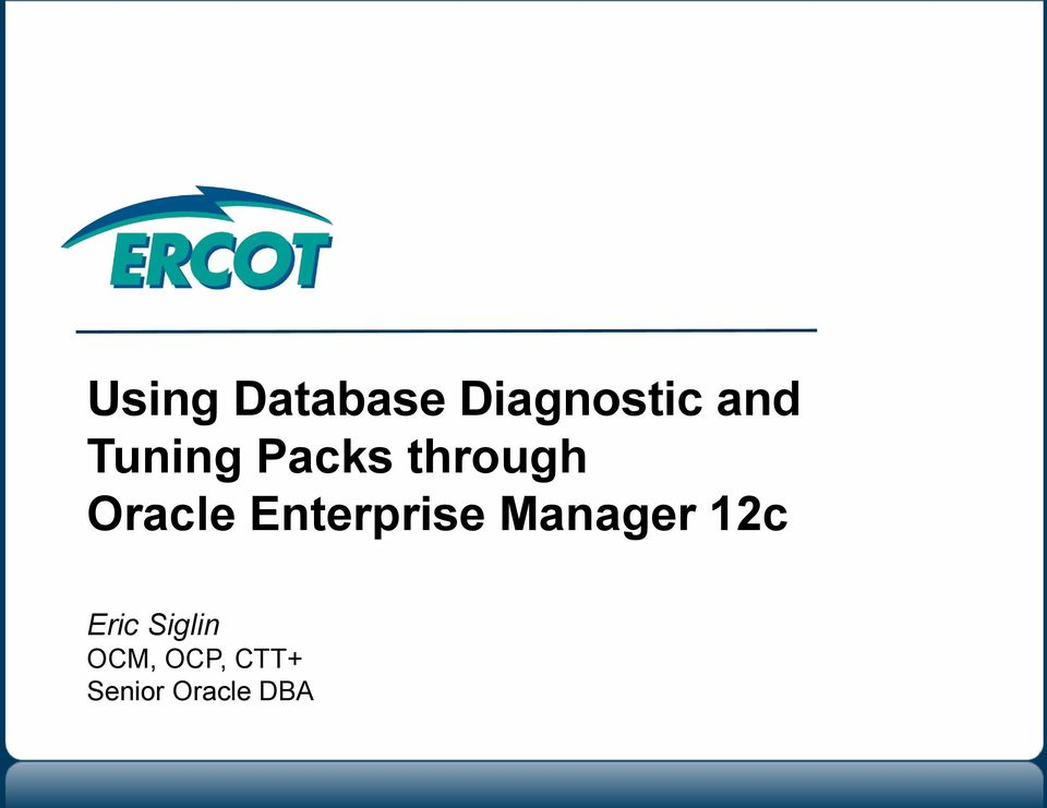 Enterprise Manager 12c Eric