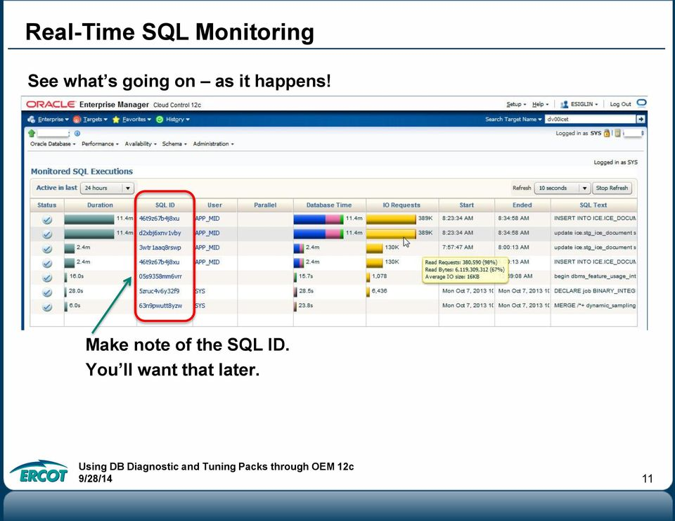 Make note of the SQL ID.