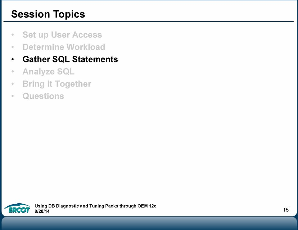 Gather SQL Statements Analyze