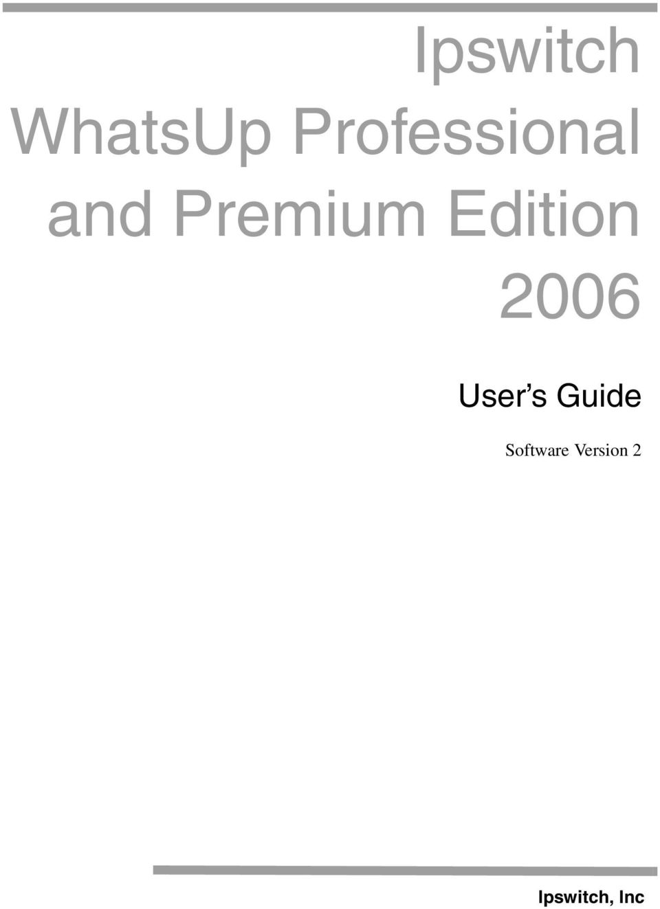 Edition 2006 User s