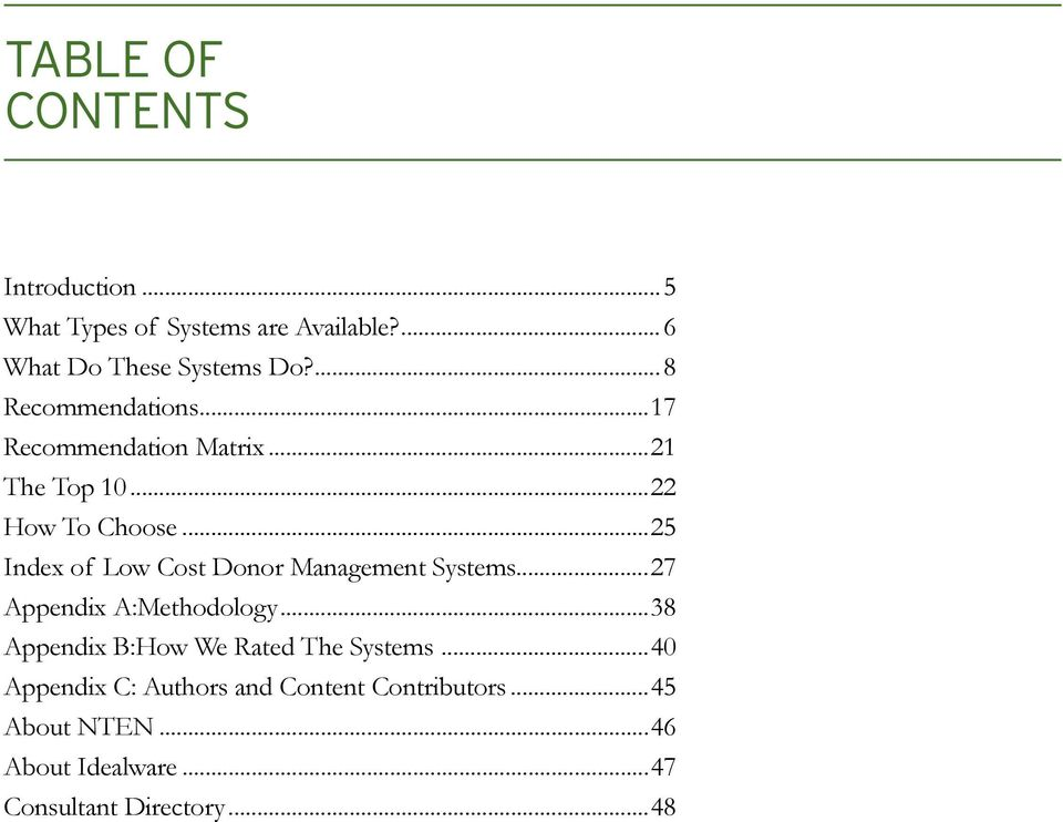 Donor Management Systems 27 Appendix A:Methodology 38 Appendix B:How We Rated The Systems 40