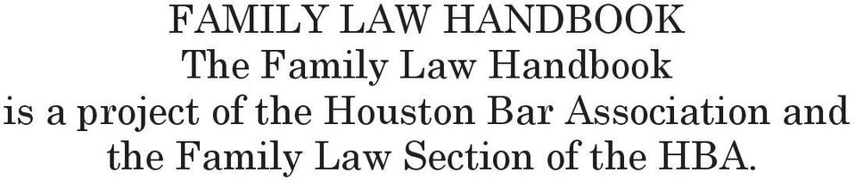 the Houston Bar Association and