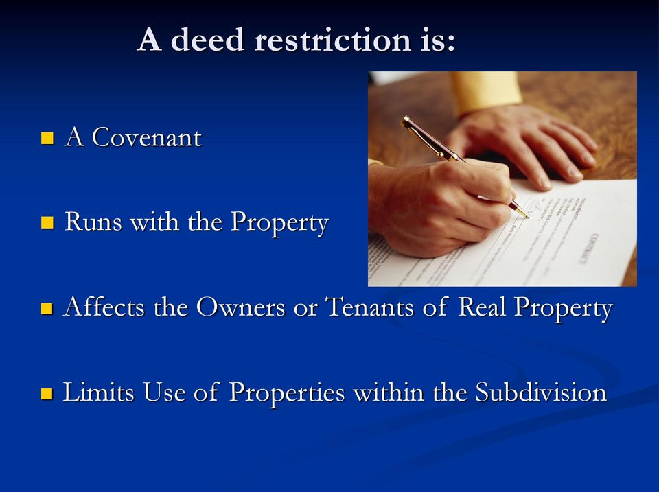Owners or Tenants of Real Property
