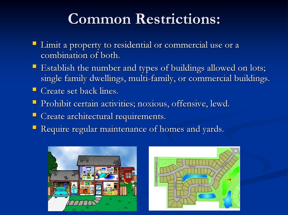 multi-family, or commercial buildings. Create set back lines.