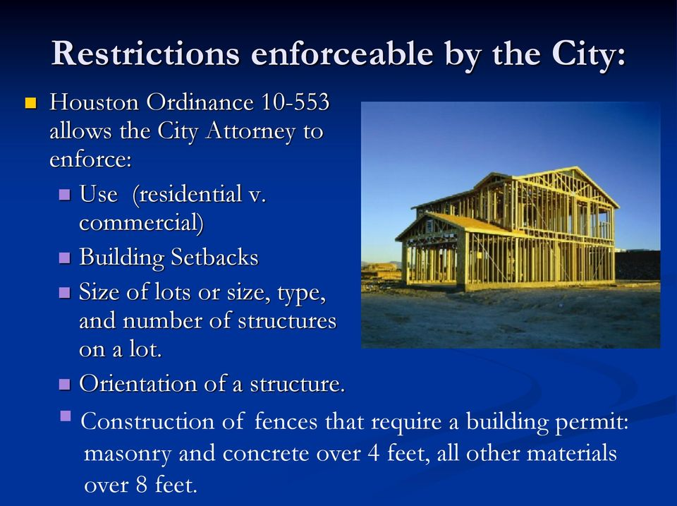 commercial) Building Setbacks Size of lots or size, type, and number of structures on a