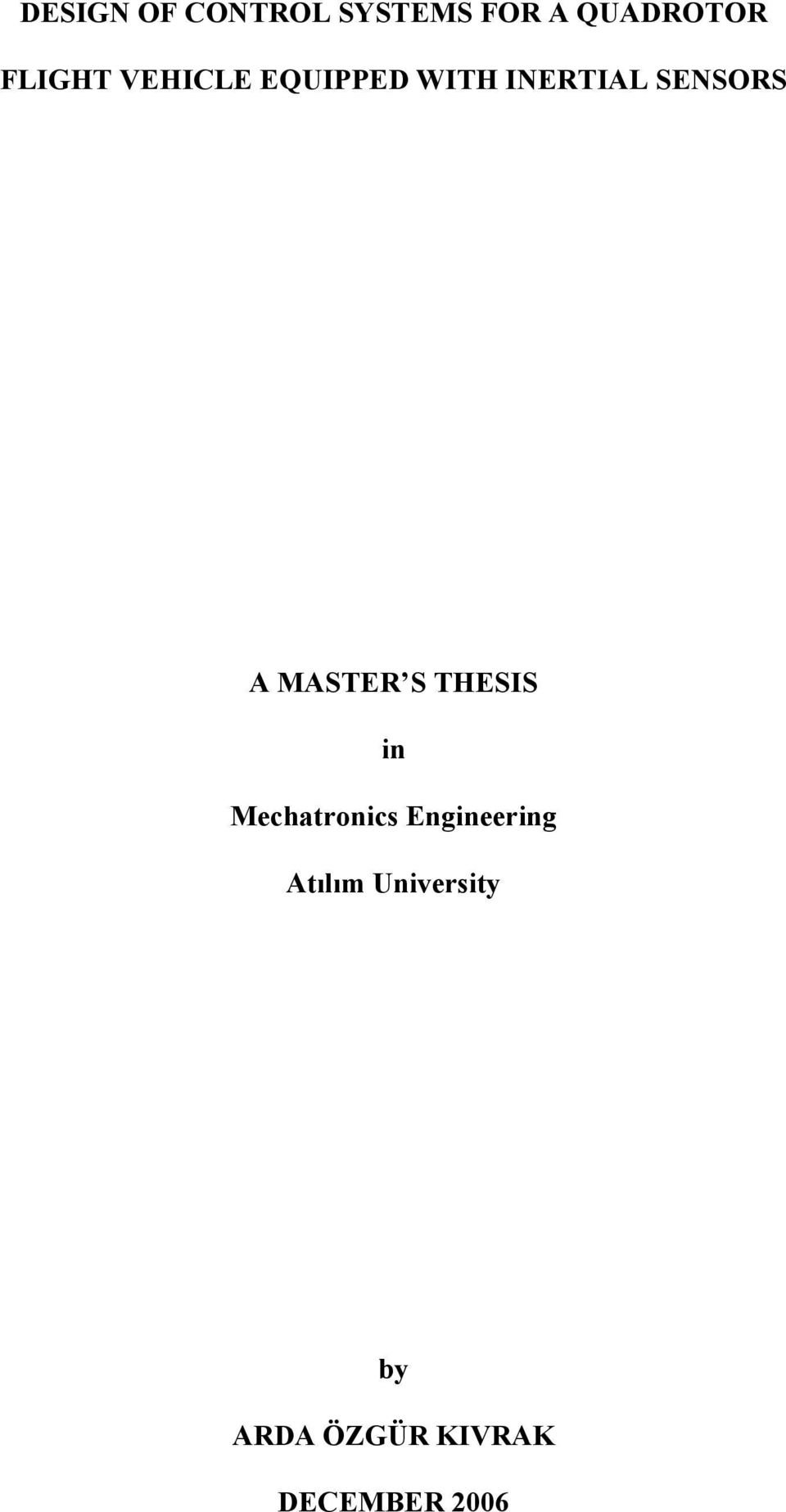 thesis mechatronics engineering Mechatronics engineering education martin grimheden doctoral thesis stockholm, sweden 2006.