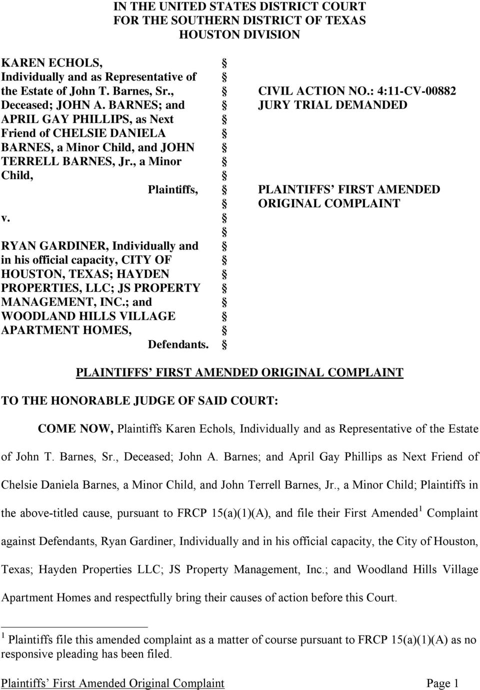 , a Minor Child, Plaintiffs, PLAINTIFFS FIRST AMENDED ORIGINAL COMPLAINT v.