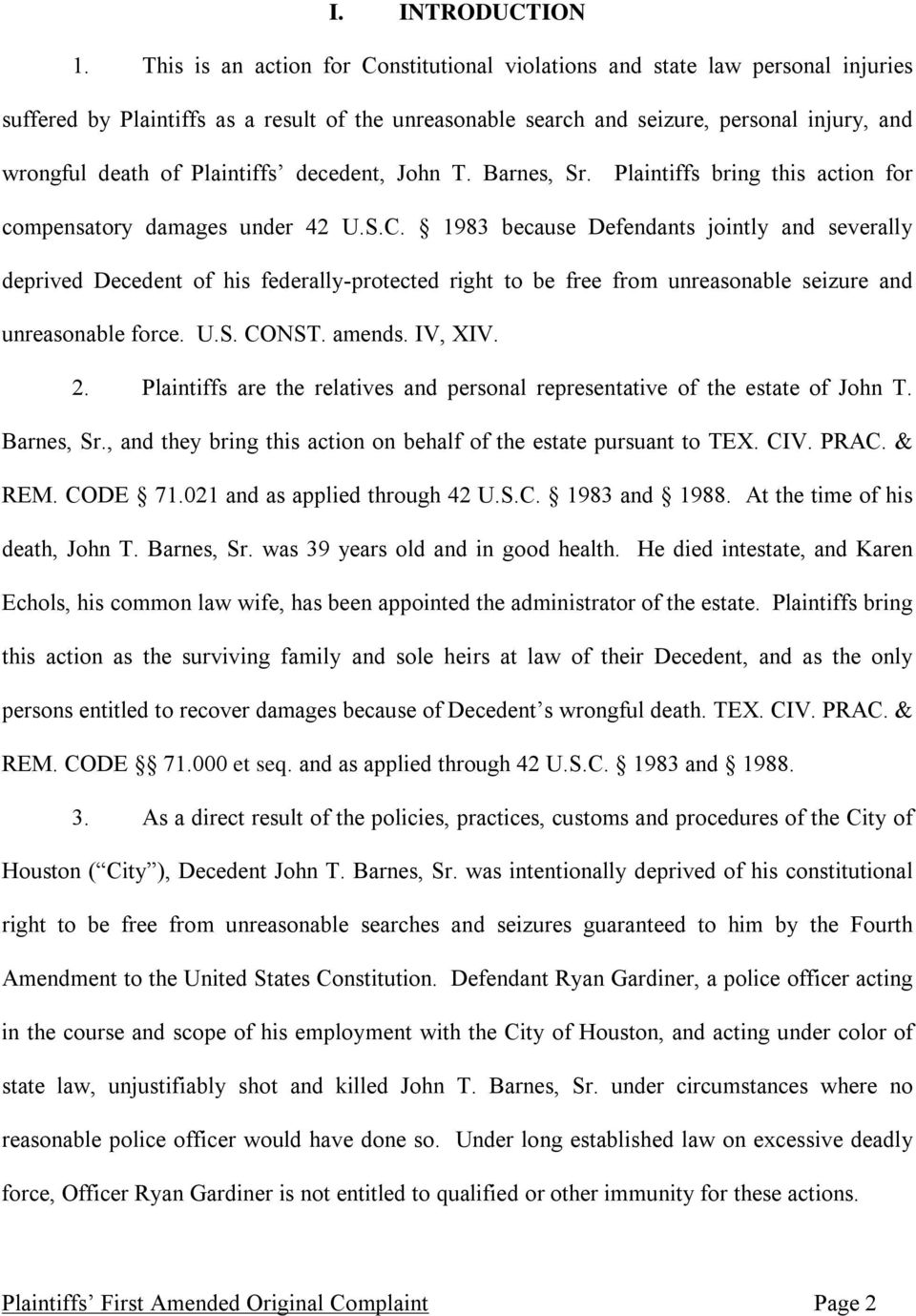Plaintiffs decedent, John T. Barnes, Sr. Plaintiffs bring this action for compensatory damages under 42 U.S.C.