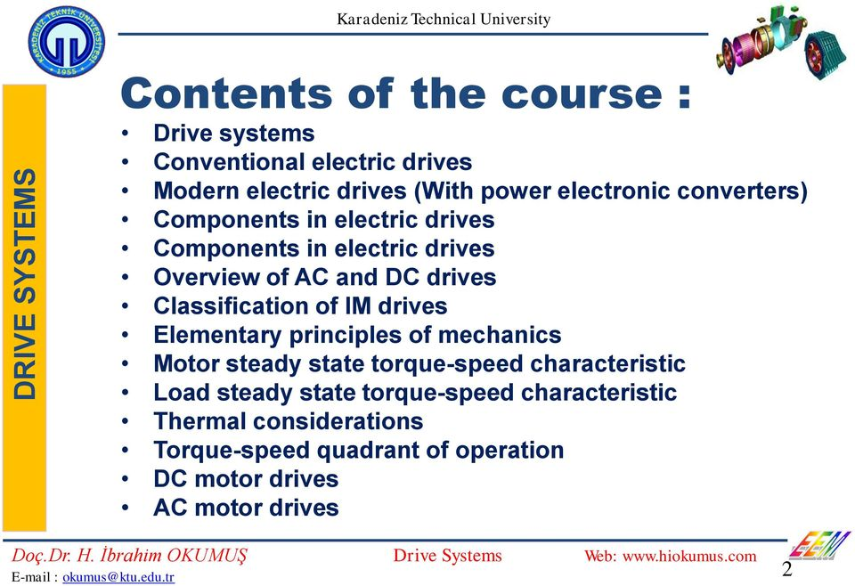 of IM drives Elementary principles of mechanics Motor steady state torque-speed characteristic Load steady state