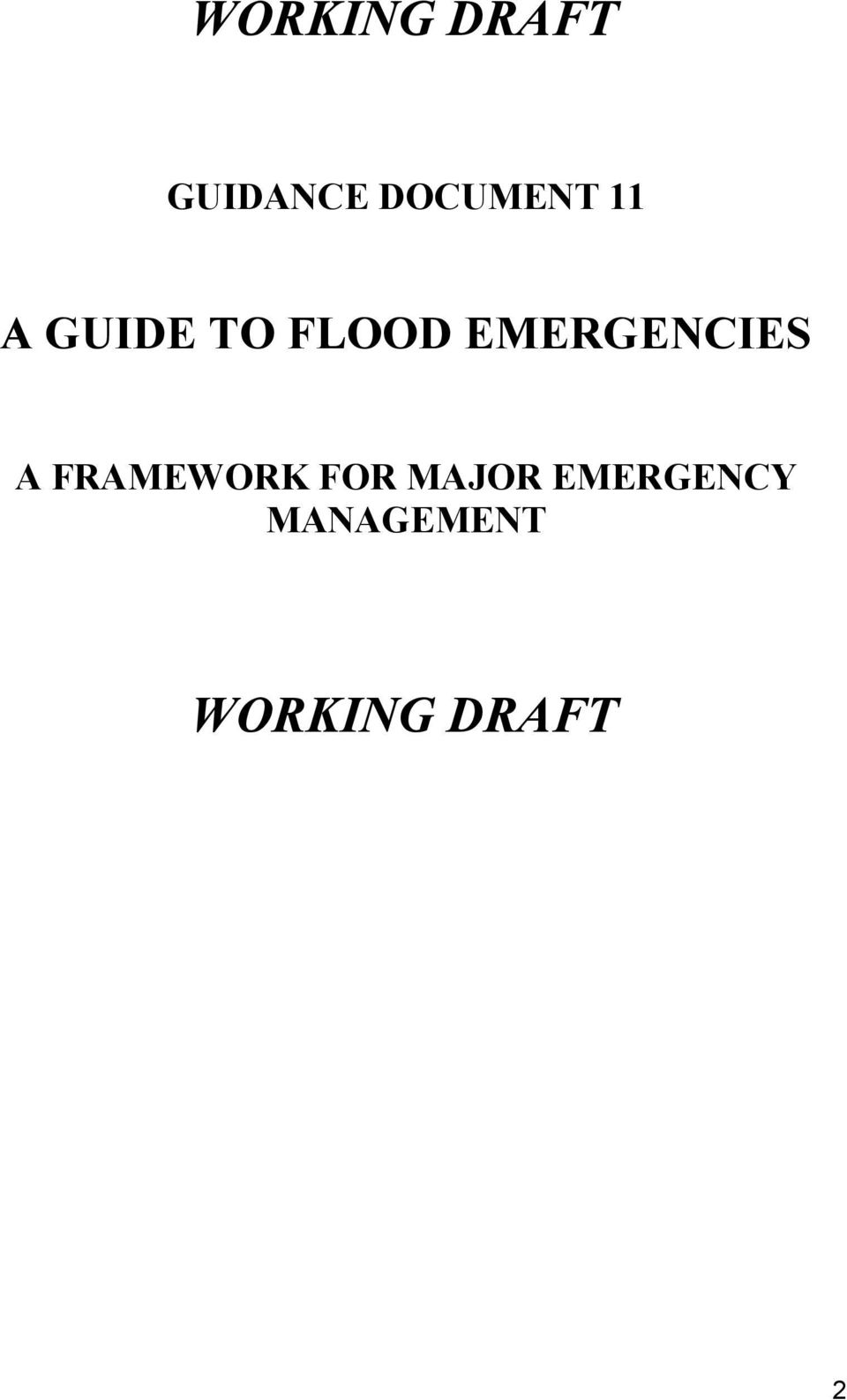 EMERGENCIES A FRAMEWORK FOR
