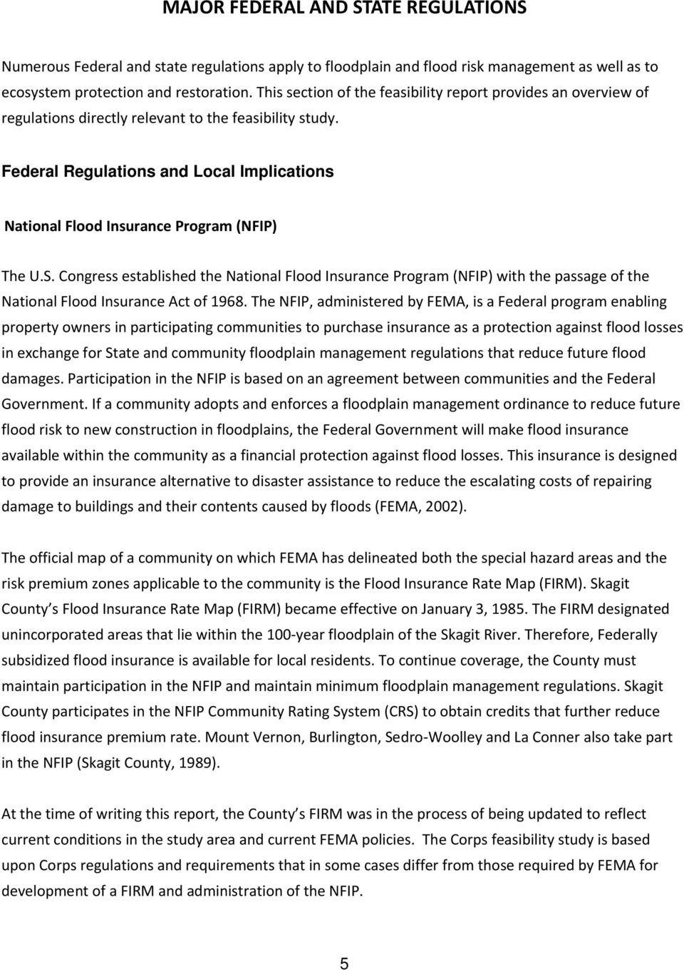 Federal Regulations and Local Implications National Flood Insurance Program (NFIP) The U.S.