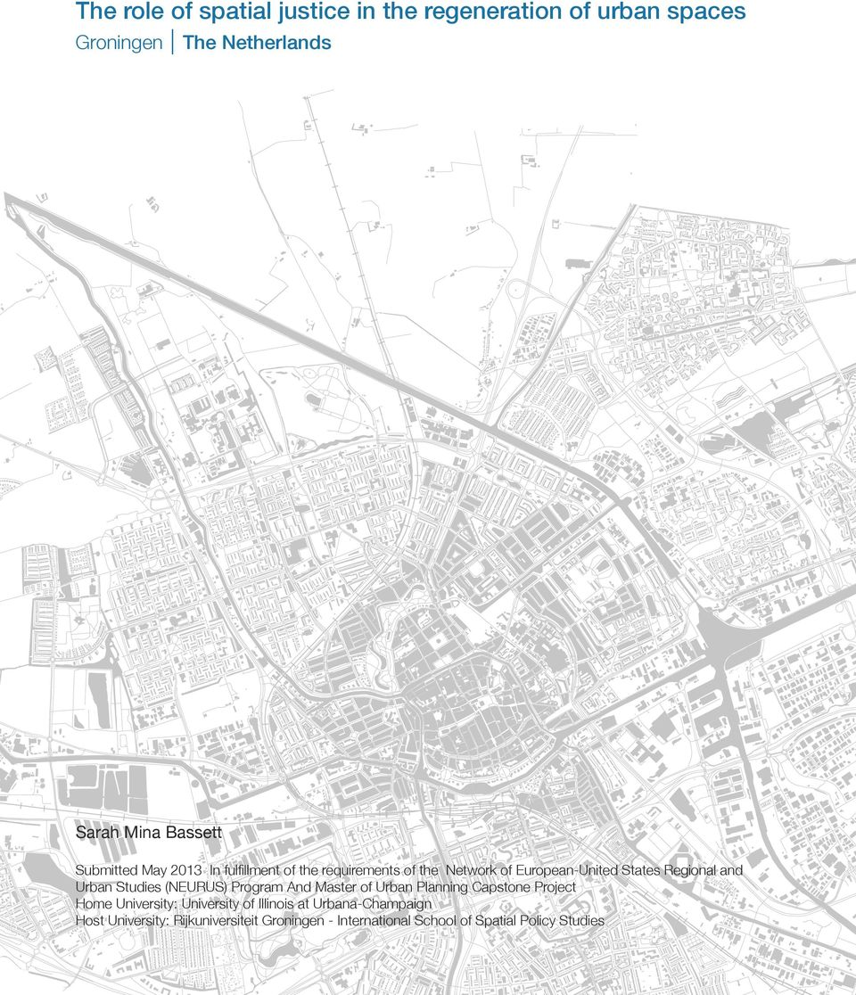 Urban Studies (NEURUS) Program And Master of Urban Planning Capstone Project Home University: University of