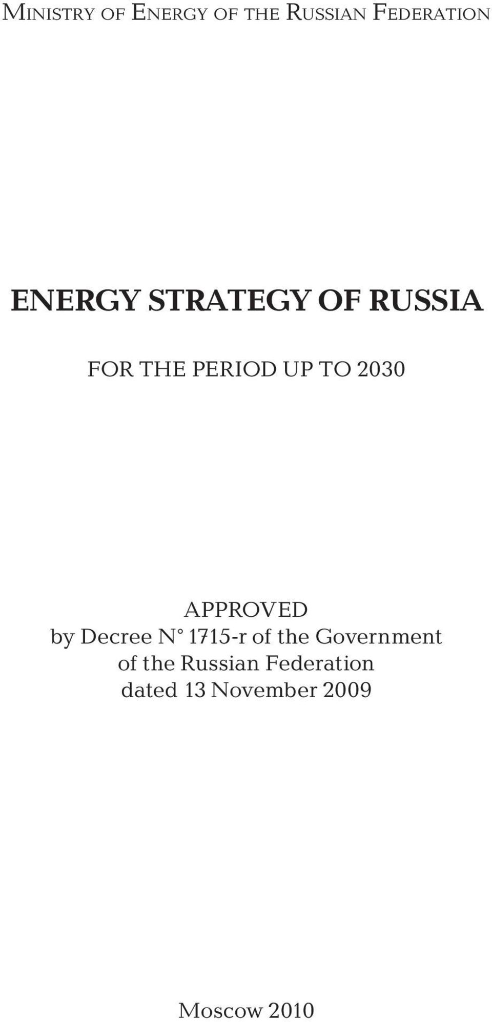2030 APPROVED by Decree N 1715-r of the Government