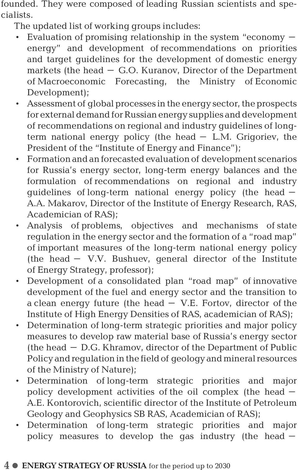 development of domestic energy markets (the head G.O.