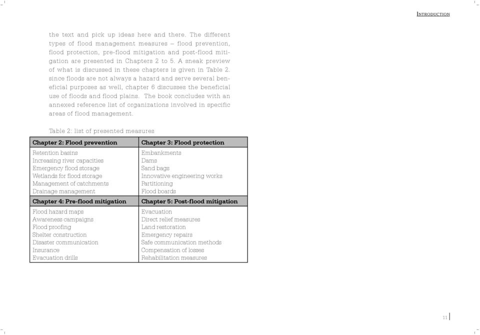 A sneak preview of what is discussed in these chapters is given in Table 2.