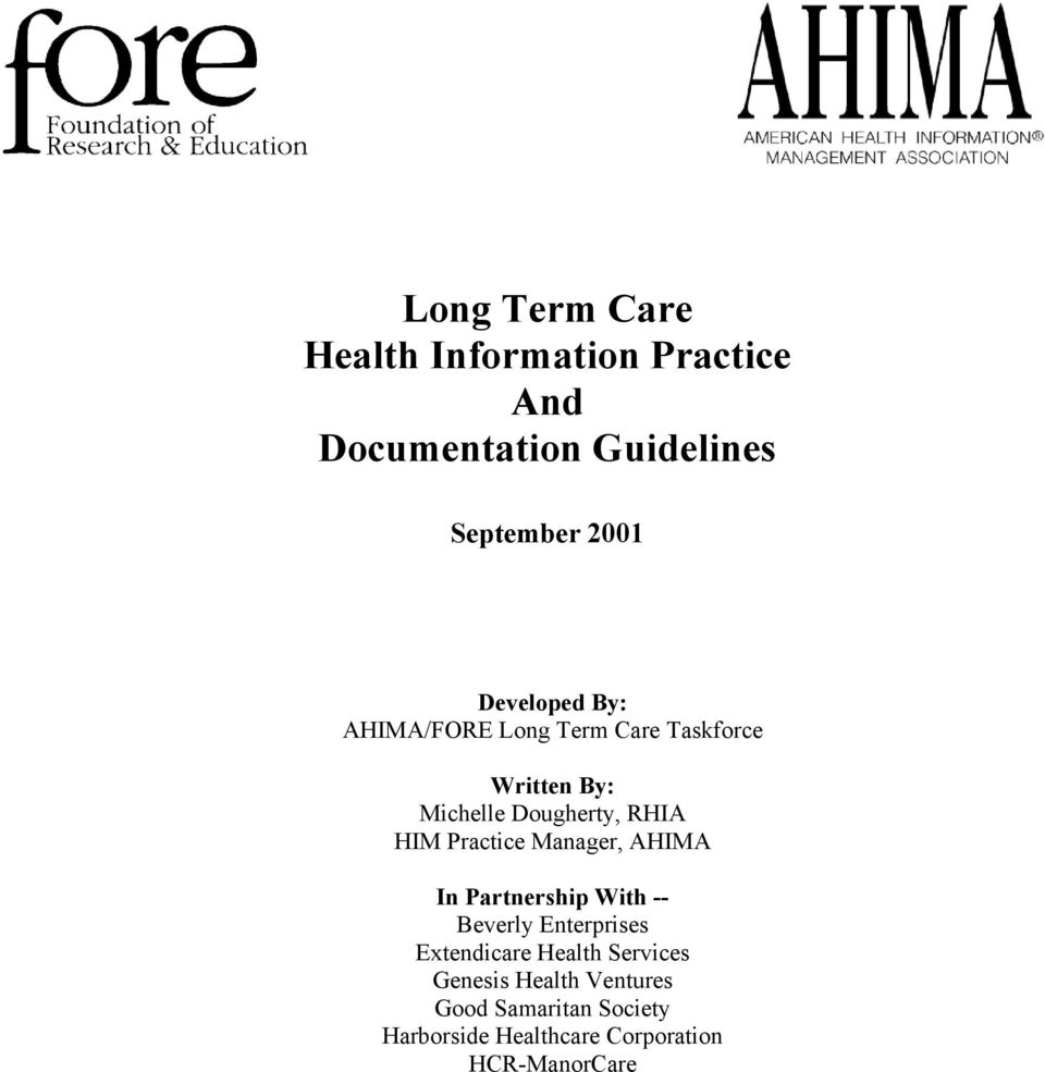 Practice Manager, AHIMA In Partnership With -- Beverly Enterprises Extendicare Health