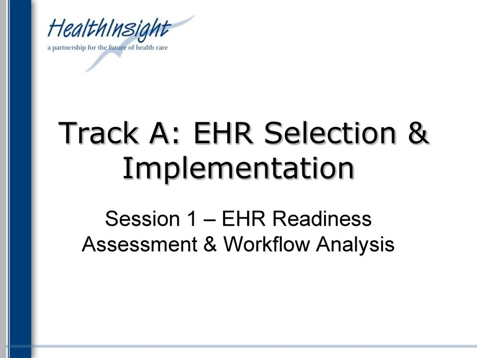 Session 1 EHR Readiness