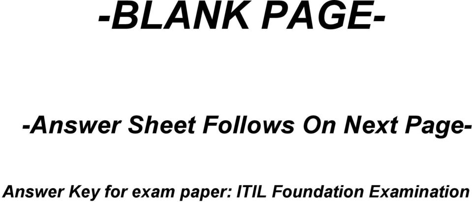 itil version 3 paper The itil® foundation examination sample paper a, version 51 multiple choice instructions 1 2 34 all 40 questions should be attempted all answers are to be marked on the answer grid.