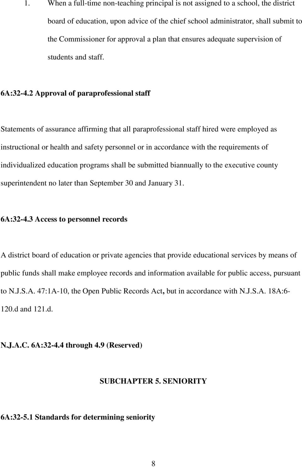 2 Approval of paraprofessional staff Statements of assurance affirming that all paraprofessional staff hired were employed as instructional or health and safety personnel or in accordance with the