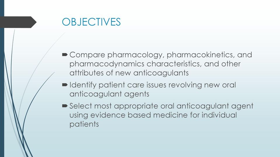 patient care issues revolving new oral anticoagulant agents Select most
