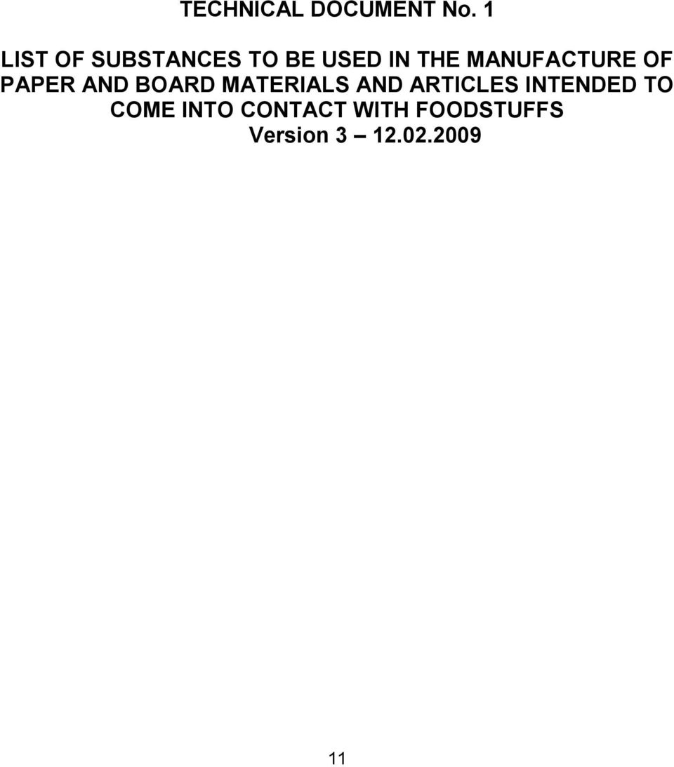 MANUFACTURE OF PAPER AND BOARD MATERIALS AND