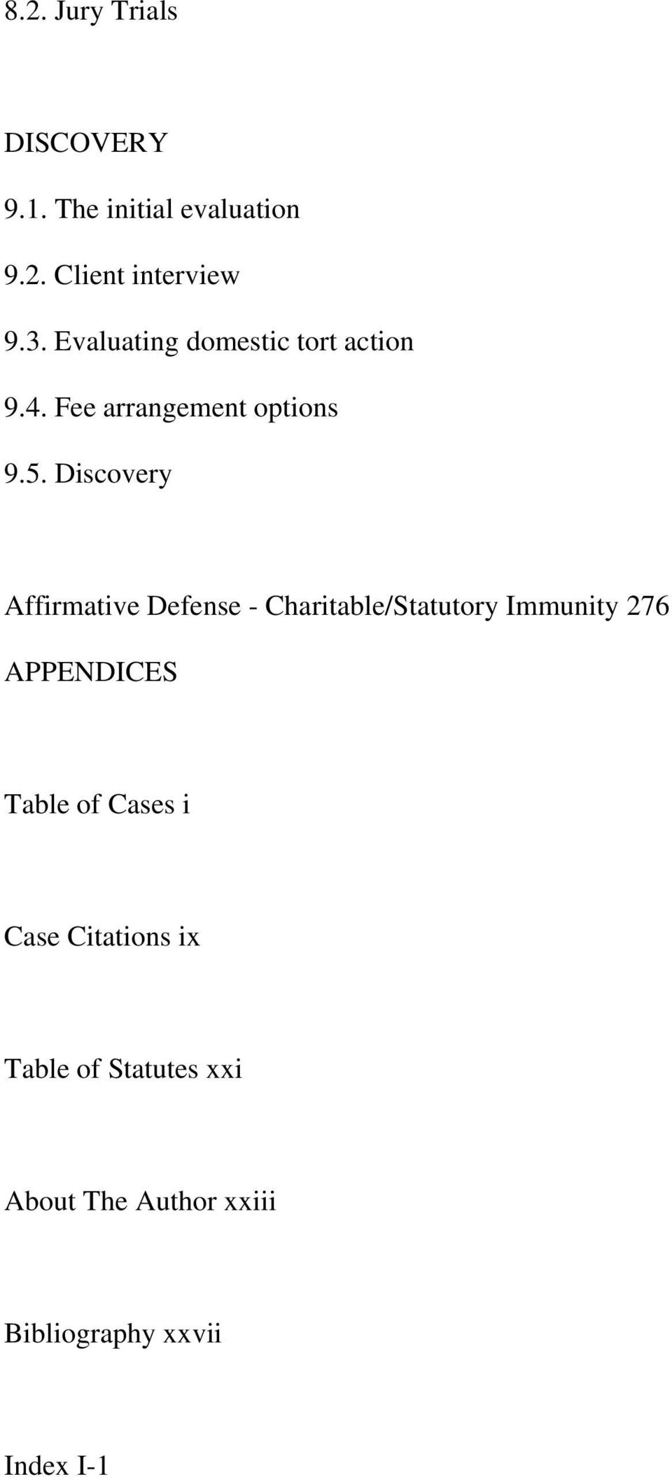 Discovery Affirmative Defense - Charitable/Statutory Immunity 276 APPENDICES Table