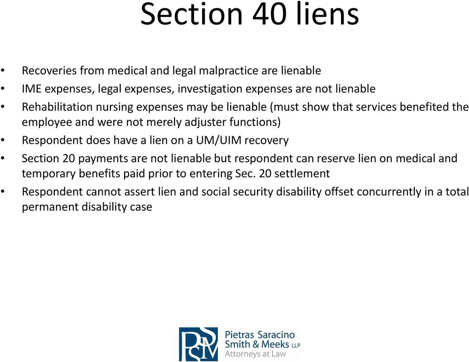 does have a lien on a UM/UIM recovery Section 20 payments are not lienable but respondent can reserve lien on medical and temporary benefits paid