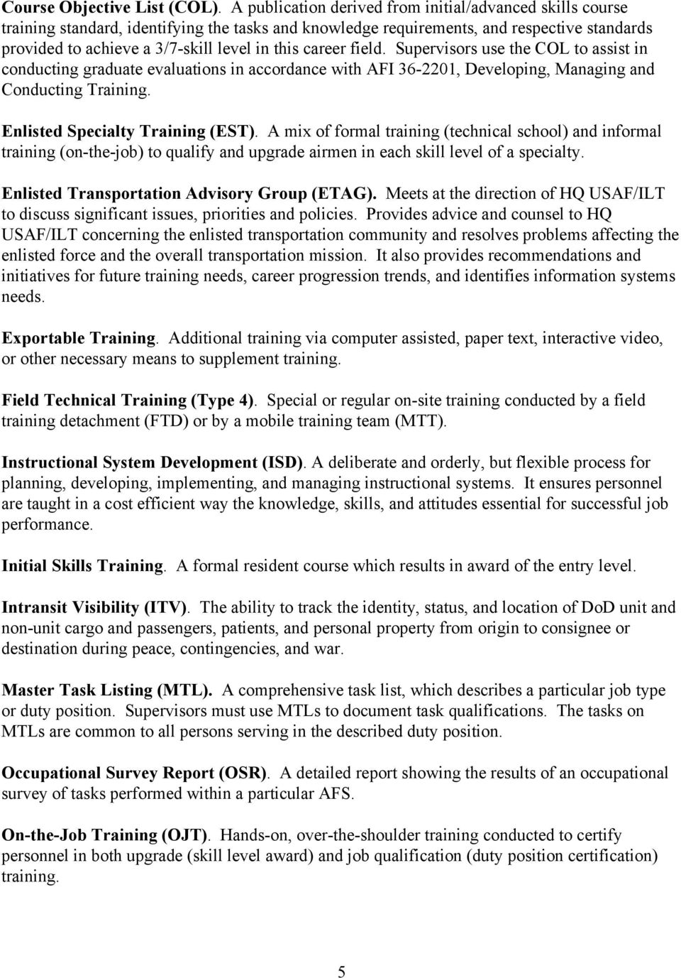 afsc tx air transportation specialty career field education and career field supervisors use the col to assist in conducting graduate evaluations in accordance