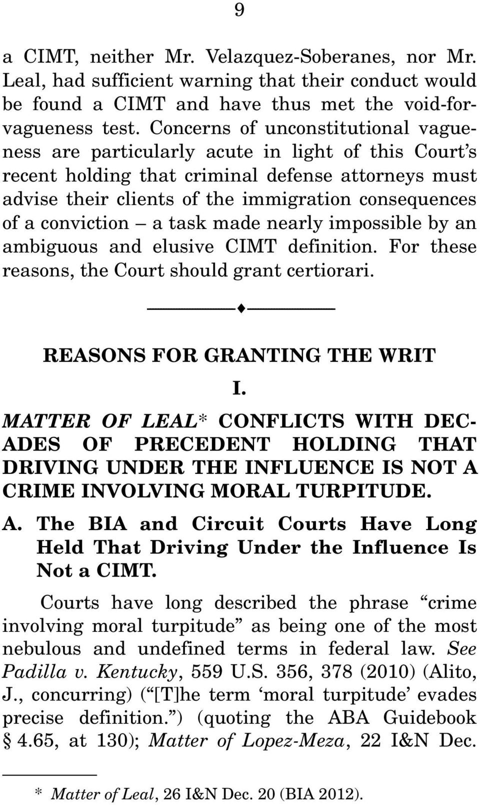 conviction a task made nearly impossible by an ambiguous and elusive CIMT definition. For these reasons, the Court should grant certiorari.