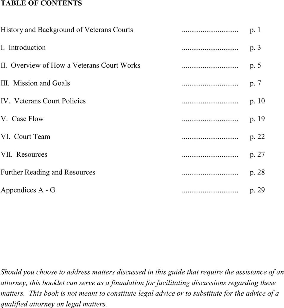 .. p. 29 Should you choose to address matters discussed in this guide that require the assistance of an attorney, this booklet can serve as a foundation for