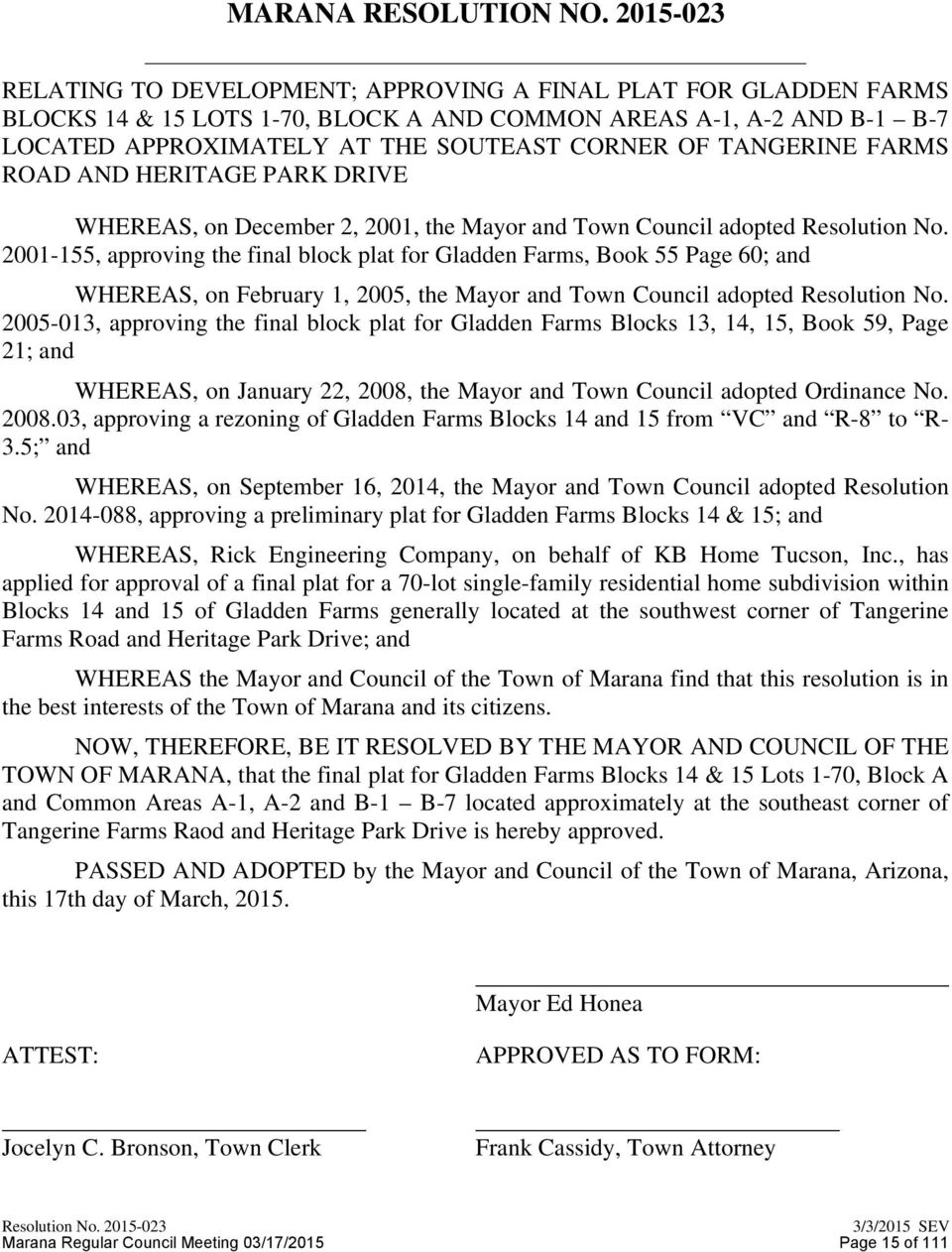 TANGERINE FARMS ROAD AND HERITAGE PARK DRIVE WHEREAS, on December 2, 2001, the Mayor and Town Council adopted Resolution No.