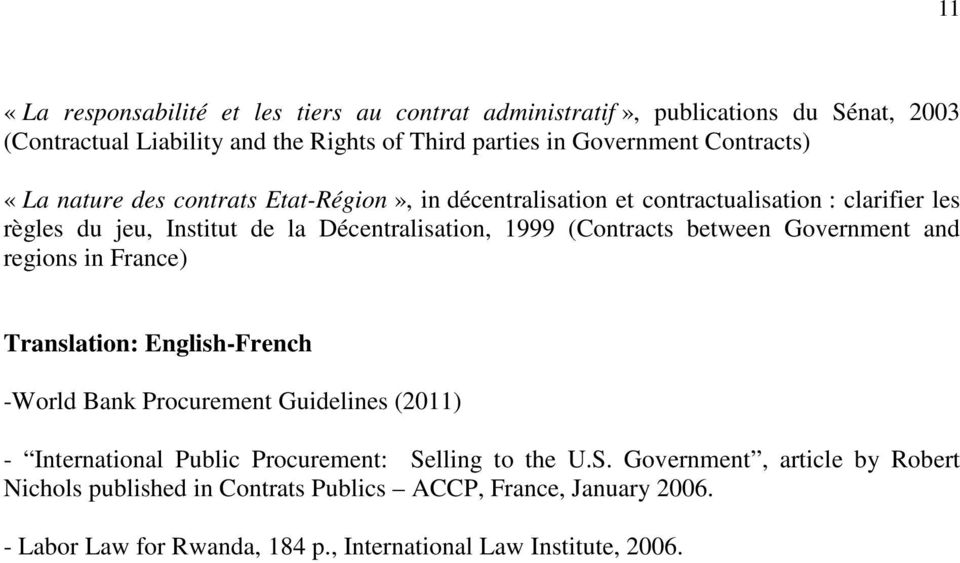 (Contracts between Government and regions in France) Translation: English-French -World Bank Procurement Guidelines (2011) - International Public Procurement: