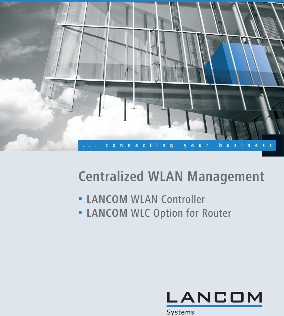 n e s s Centralized WLAN Management 1