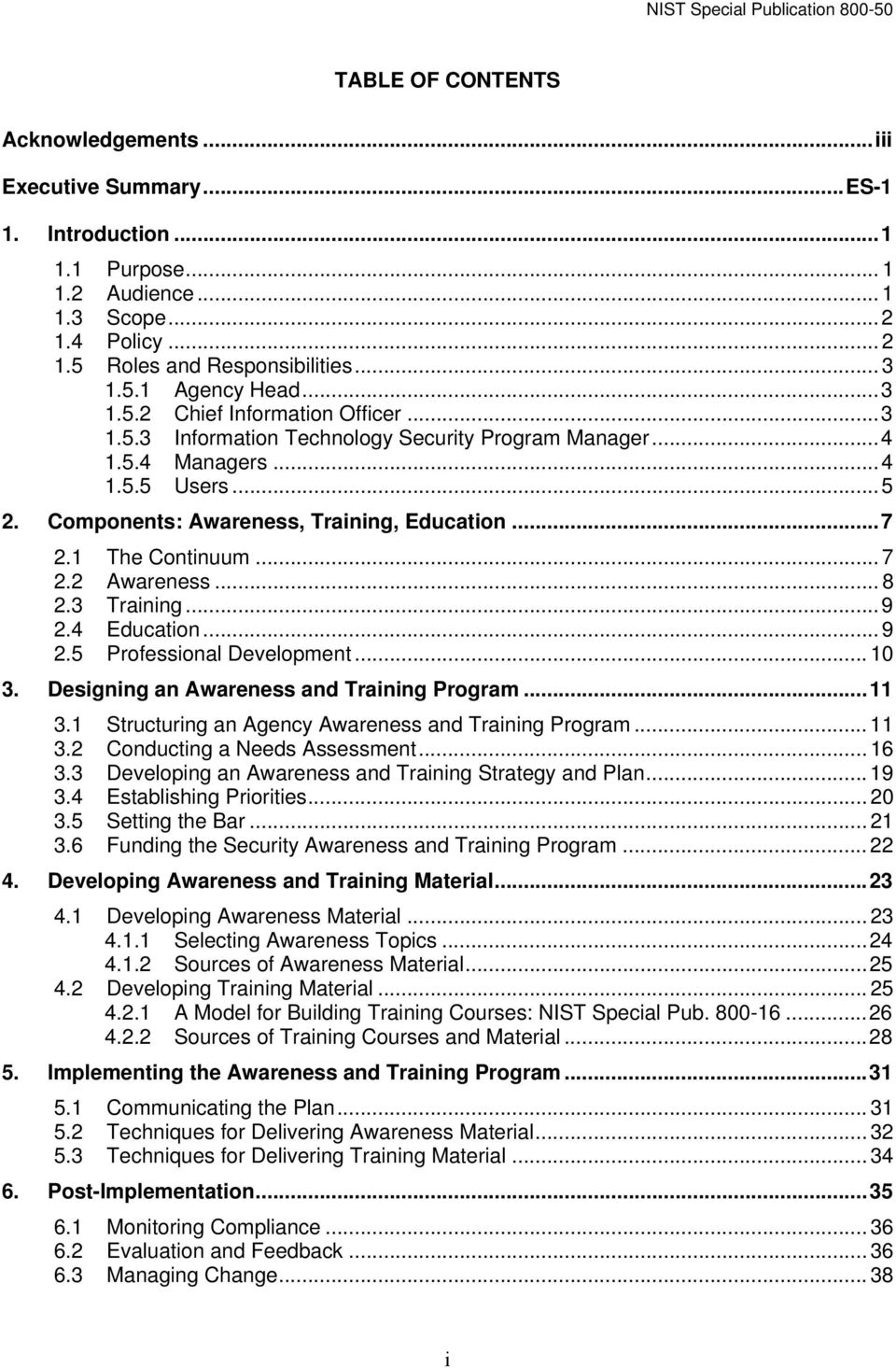 1 The Continuum... 7 2.2 Awareness... 8 2.3 Training...9 2.4 Education... 9 2.5 Professional Development... 10 3. Designing an Awareness and Training Program...11 3.