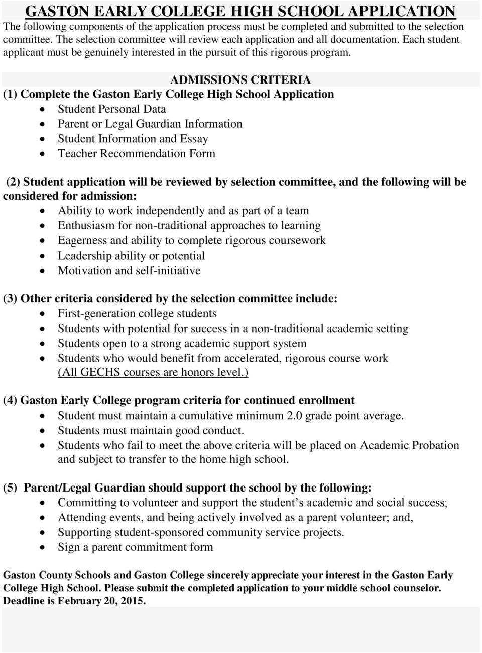 ADMISSIONS CRITERIA (1) Complete The Gaston Early College High School  Application Student Personal Data