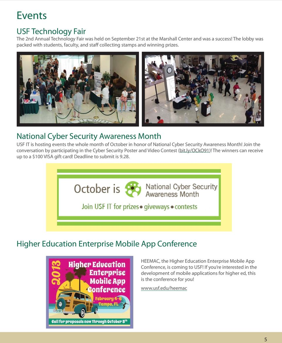 National Cyber Security Awareness Month USF IT is hosting events the whole month of October in honor of National Cyber Security Awareness Month!