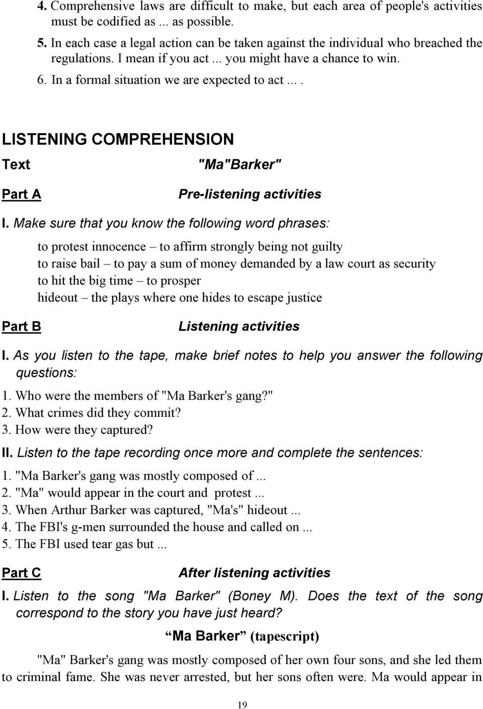 "... LISTENING COMPREHENSION Text ""Ma""Barker"" Part A Pre-listening activities I."