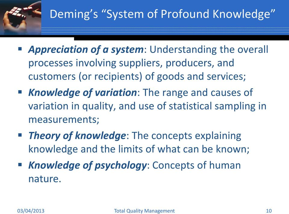 causes of variation in quality, and use of statistical sampling in measurements; Theory of knowledge: The