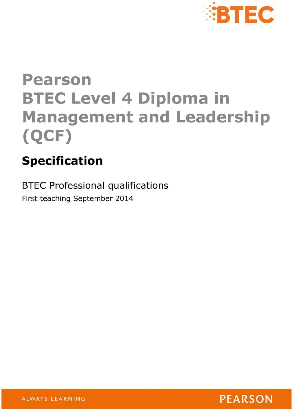 Qcf diploma in leadership for