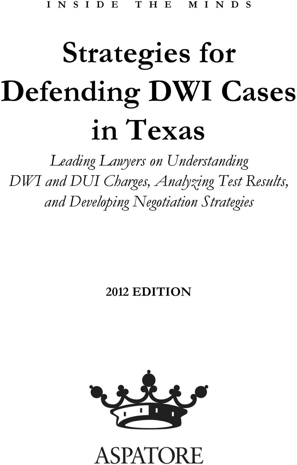 Understanding DWI and DUI Charges, Analyzing Test