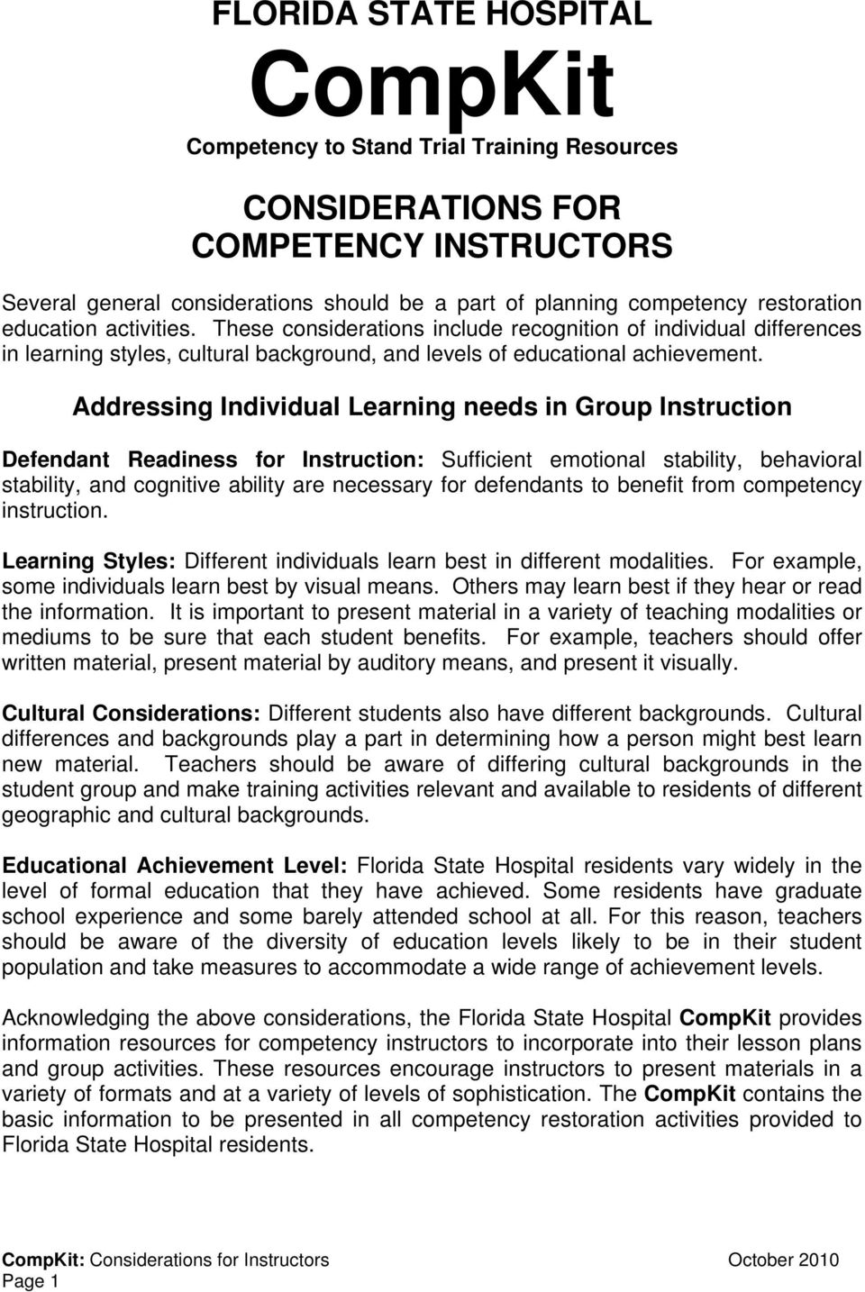 Addressing Individual Learning needs in Group Instruction Defendant Readiness for Instruction: Sufficient emotional stability, behavioral stability, and cognitive ability are necessary for defendants