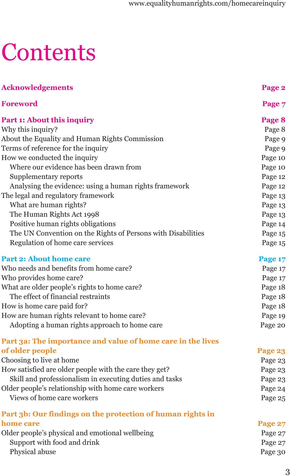 Supplementary reports Page 12 Analysing the evidence: using a human rights framework Page 12 The legal and regulatory framework Page 13 What are human rights?