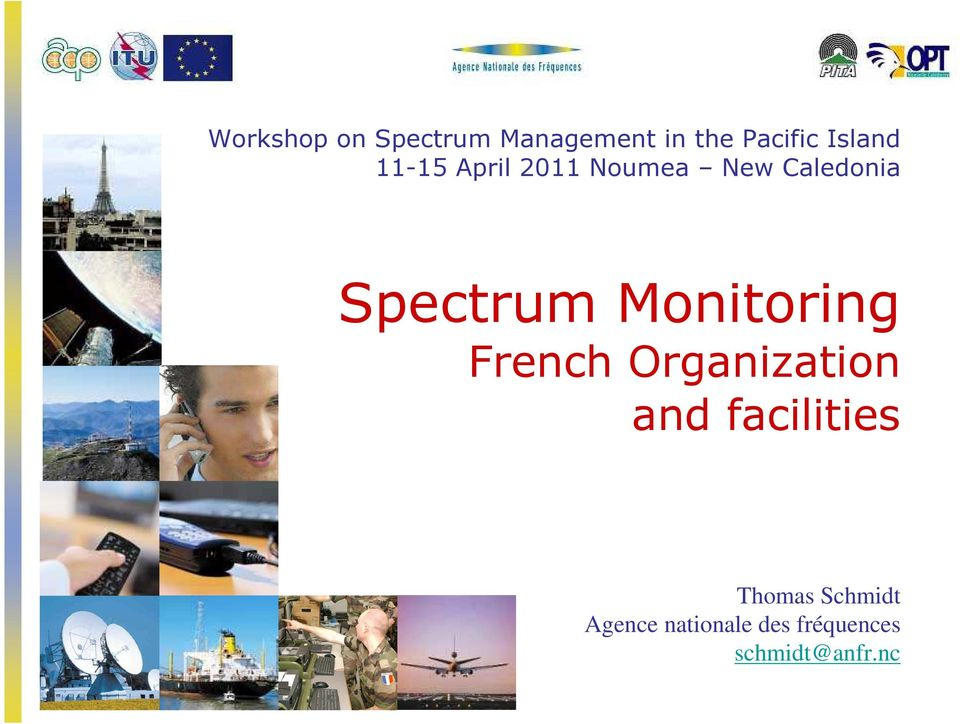 Spectrum Monitoring French Organization and facilities