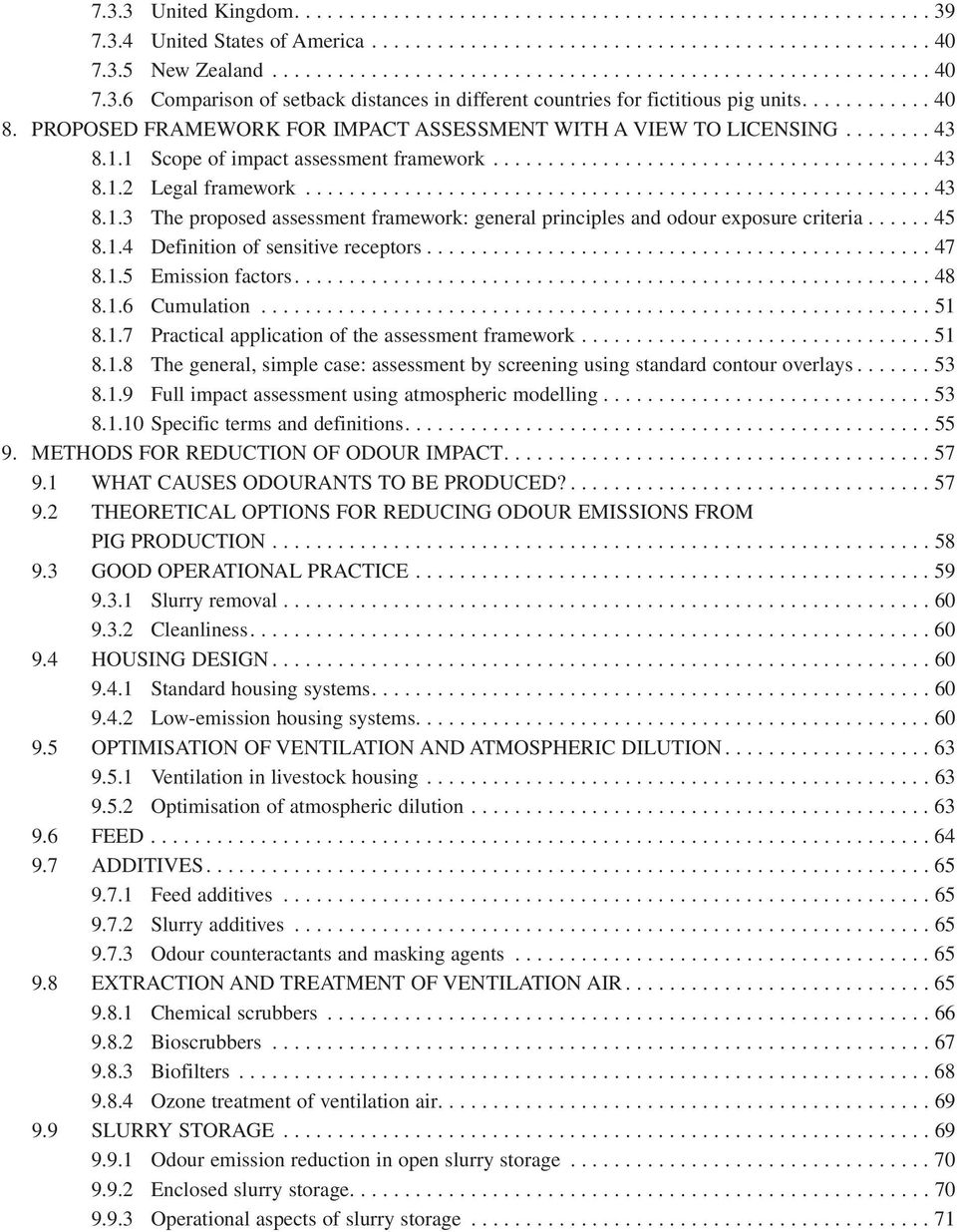 ........................................................ 43 8.1.3 The proposed assessment framework: general principles and odour exposure criteria...... 45 8.1.4 Definition of sensitive receptors.