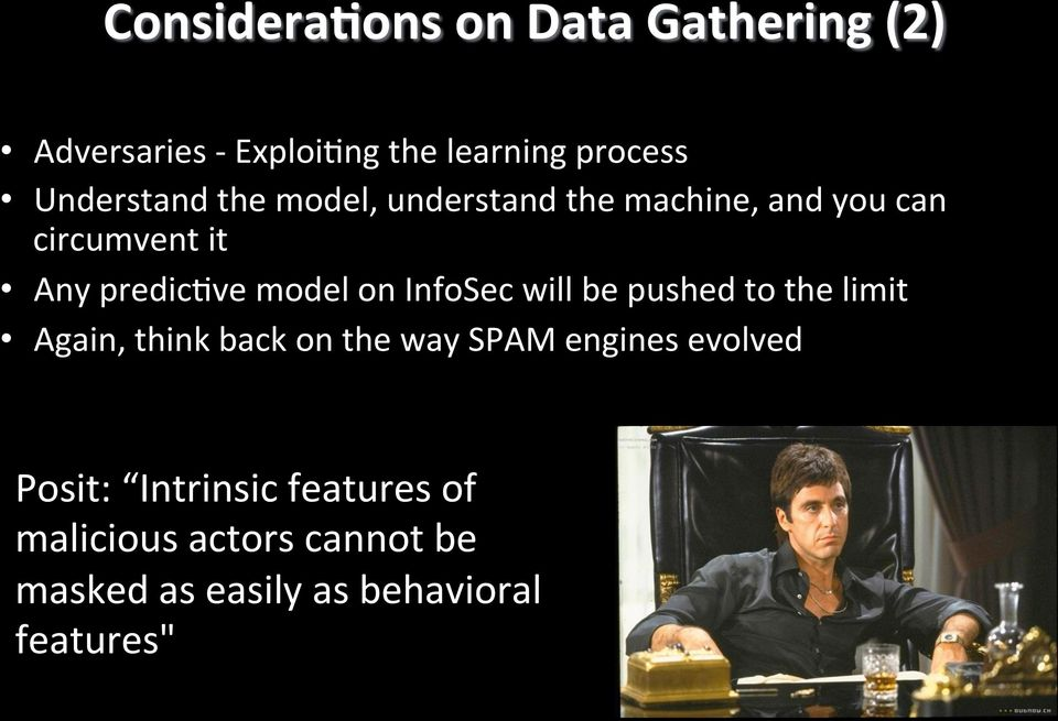 model on InfoSec will be pushed to the limit Again, think back on the way SPAM engines