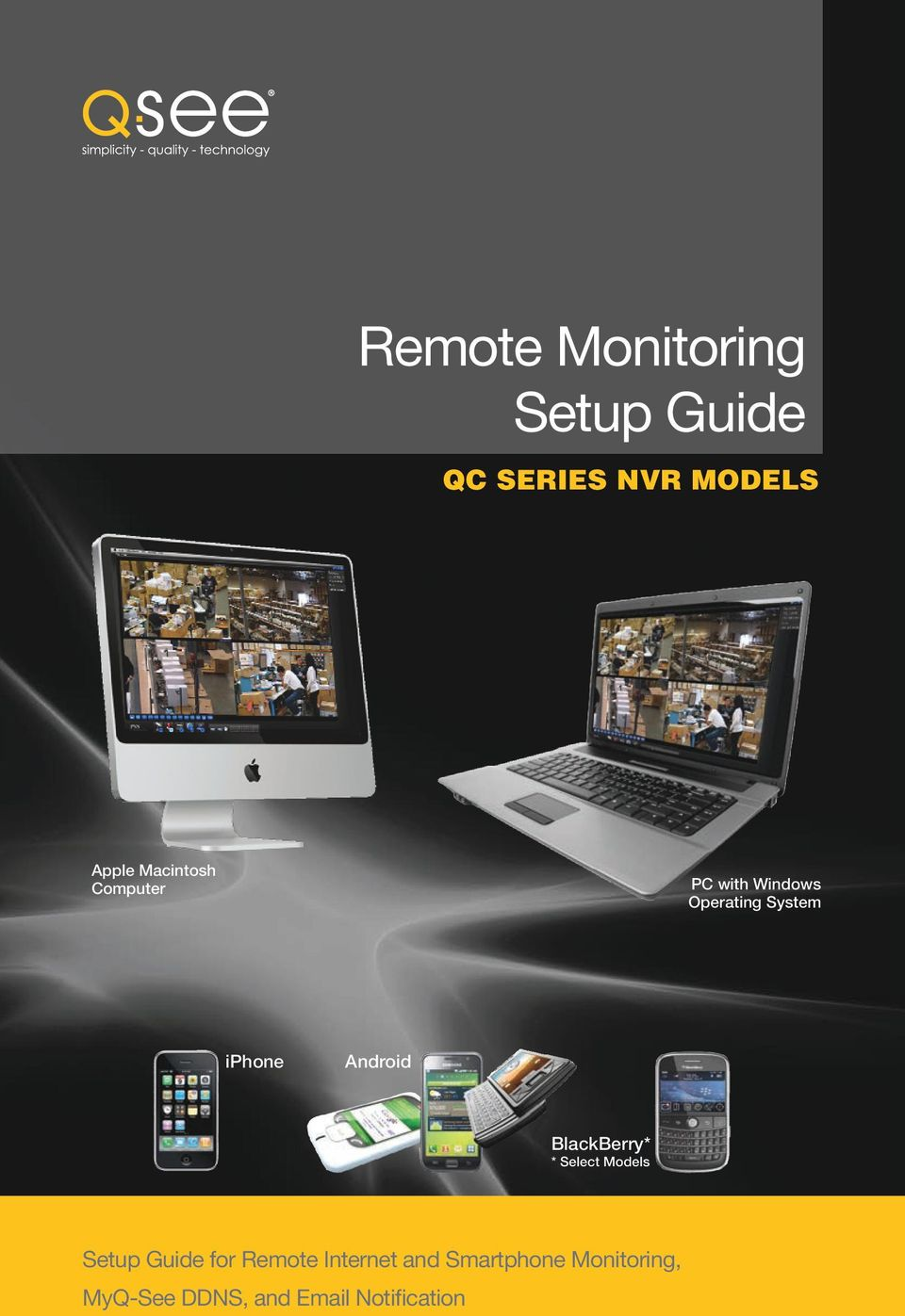 Android BlackBerry* * Select Models Setup Guide for Remote